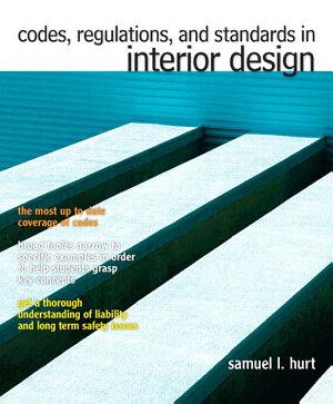 Codes  Regulations  and Standards in Interior Design