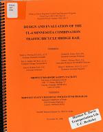 Design and Evaluation of the TL 4 Minnesota Combination Traffic bicycle Bridge Rail PDF