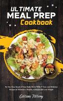 Ultimate Meal Prep Cookbook