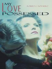 My Love Possessed