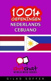 1001+ Oefeningen Nederlands - Cebuano