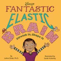 Your Fantastic Elastic Brain PDF