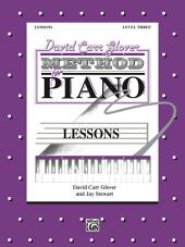 David Carr Glover Method for Piano: Lessons, Level 3