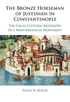 The Bronze Horseman of Justinian in Constantinople