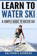 Learn to Water Ski