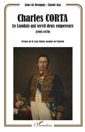 Charles Corta, le Landais qui servit deux empereurs (1805-1870)