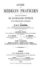 Guide du médecin praticien: ou, résumé général de pathologie interne et de thérapeutique appliquées, Volume5