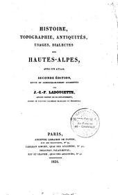 Histoire, topographie, antiquités, usages dialectes des Hautes-Alpes