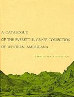 A Catalogue of the Everett D  Graff Collection of Western Americana PDF