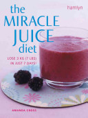Miracle Juice Diet