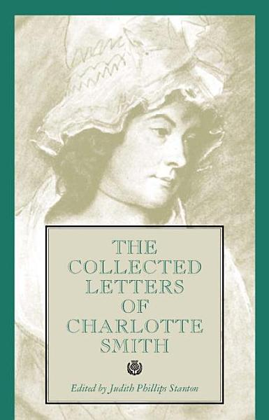 Download The Collected Letters of Charlotte Smith Book