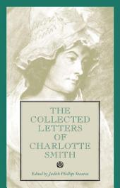 The Collected Letters of Charlotte Smith