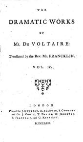 The Works of M. de Voltaire: Merope. Nanine. The babbler