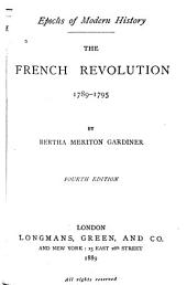 The French Revolution: 1789-1795