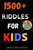 1500+ Riddles For Kids