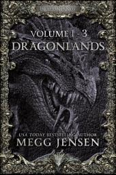 Dragonlands, Books 1 - 3 – Hidden, Hunted, and Retribution