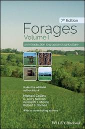 Forages, Volume 1: An Introduction to Grassland Agriculture, Edition 7