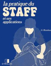 LA PRATIQUE DU STAFF ET SES APPLICATIONS
