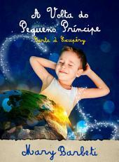 A volta do Pequeno Príncipe: Carta à Exupéry