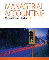 Managerial Accounting: Edition 13