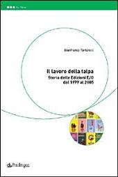 Il lavoro della talpa: storia delle Edizioni E/O dal 1979 al 2005