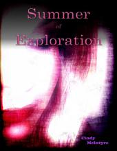 Summer of Exploration