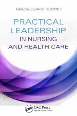 Practical Leadership in Nursing and Health Care PDF