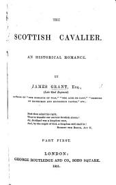 The Scottish Cavalier. An historical romance: Page 1