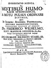Dissertatio medica, de motibus humorum spasmodicis, a motu pulsus ordinarii diversis