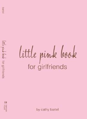 Every Teen Girl s Little Pink Book on Girlfriends PDF