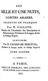 Les Mille Et Une Nuits: Contes Arabes, Volume6
