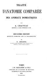 Traité d'anatomie comparée des animaux domestiques: Volume2