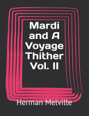 Mardi and A Voyage Thither Vol  II PDF