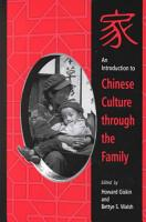 An Introduction to Chinese Culture through the Family PDF