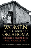 Women Who Pioneered Oklahoma