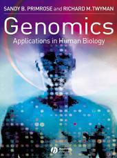 Genomics: Applications in Human Biology