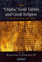 The  Orphic  Gold Tablets and Greek Religion PDF