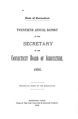 Annual Report of the Secretary of the Connecticut State Board of Agriculture PDF