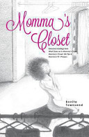 Momma s Closet   Selected Readings from What Goes on in Momma s Closet  Momma s Closet PDF