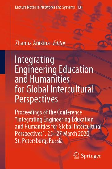 Integrating Engineering Education and Humanities for Global Intercultural Perspectives PDF