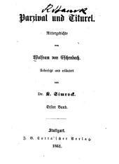 Parzival und Titurel: Rittergedichte von Wolfram von Eschenbach, Band 1