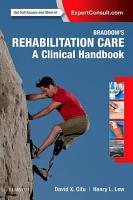 Braddom   s Rehabilitation Care  A Clinical Handbook E Book PDF
