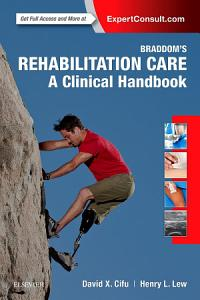 Braddom  s Rehabilitation Care  A Clinical Handbook E Book
