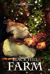 Black Hill Farm (Book One)