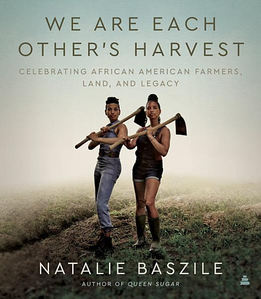 Download We Are Each Other s Harvest Book
