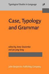 Case, Typology and Grammar: In honor of Barry J. Blake