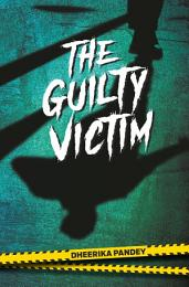 The Guilty Victim