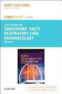 Rau s Respiratory Care Pharmacology   Pageburst E book on Kno Retail Access Card PDF