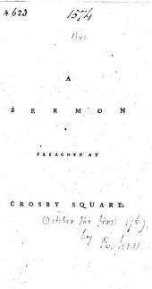 A Sermon preached at Crosby Square. [By Richard Jones.]