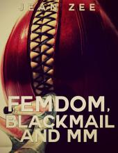 FemDom, Blackmail and M/M